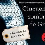 Novedad: Despedidas Soltera 50 Sombras de Grey